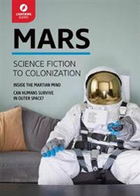 Mars: Science Fiction to Colonization