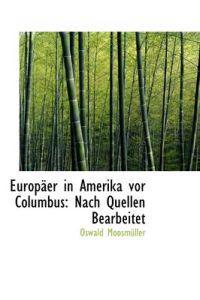 Europ Er in Amerika VOR Columbus
