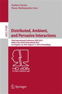 Distributed, Ambient, and Pervasive Interactions