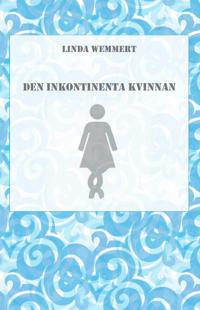 Den inkontinenta kvinnan