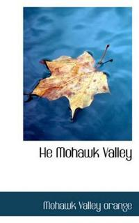 He Mohawk Valley