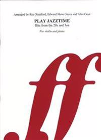 Play Jazztime Violin: Hits from the '20s and '30s