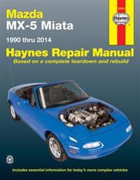 Haynes Mazda MX-5 Miata 1990 Thru 2014 Repair Manual