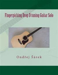 Fingerpicking Drop D Tuning Guitar Solo
