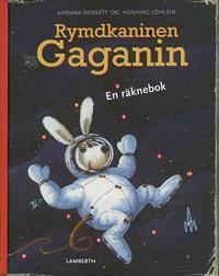 Rymdkaninen Gaganin : en räknebok