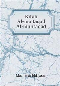 Kitab Al-Mu'taqad Al-Muntaqad