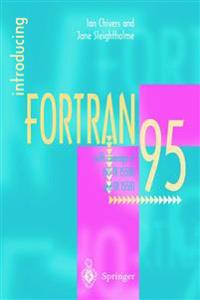 Introducing Fortran 95