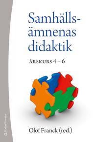 Samhällsämnenas didatik : årskurs 4 - 6