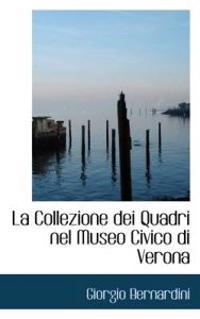 La Collezione Dei Quadri Nel Museo Civico Di Verona