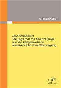 John Steinbeck's the Log from the Sea of Cortez Und Die Zeitgenössische Amerikanische Umweltbewegung