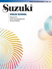 Suzuki Violin School, Vol 10: Piano Acc.