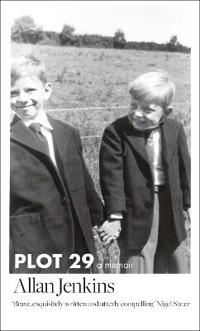 Plot 29 - a memoir: longlisted for the baillie gifford and wellcome book pr