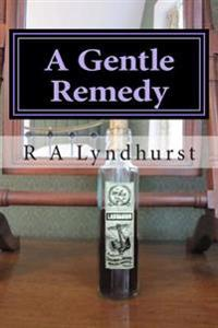 A Gentle Remedy