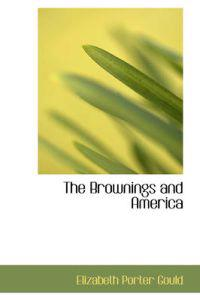 The Brownings and America