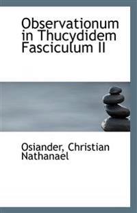 Observationum in Thucydidem Fasciculum II