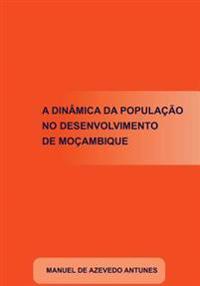 A Dinamica Da Populacao No Desenvolvimento de Mocambique