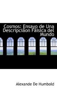 Cosmos: Ensayo de Una Descripci on F Isica del Mundo