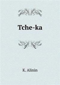 Tche-Ka