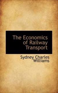 The Economics of Railway Transport