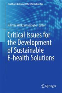 Critical Issues for the Development of Sustainable E-health Solutions