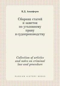 Collection of Articles and Notes on Criminal Law and Procedure