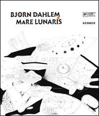 Bjorn Dahlem: Mare Lunaris