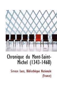 Chronique Du Mont-saint-michel 1343-1468