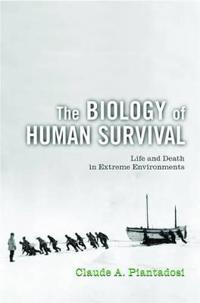 The Biology of Human Survival
