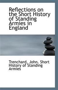 Reflections on the Short History of Standing Armies in England