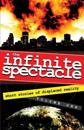 The Infinite Spectacle