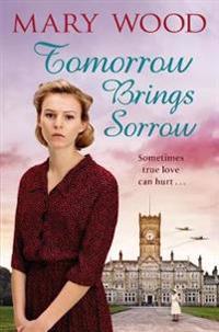 Tomorrow brings sorrow