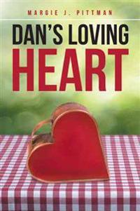 Dan's Loving Heart