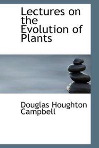 Lectures on the Evolution of Plants