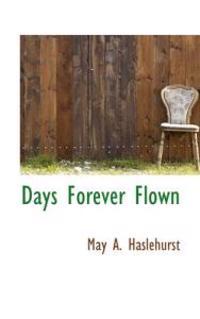 Days Forever Flown