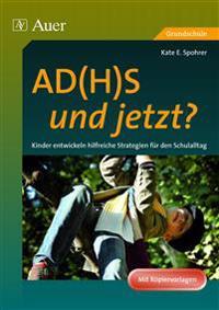 AD(H)S - und jetzt?