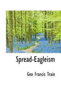 Spread-Eagleism