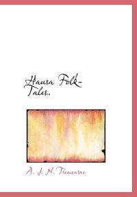 Hausa Folk-Tales.