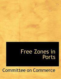 Free Zones in Ports