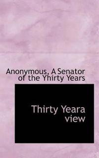 Thirty Yeara View