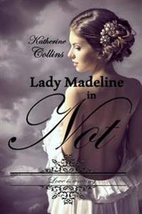 Lady Madeline in Not: Love Is Waiting-Reihe