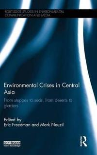 Environmental Crises in Central Asia