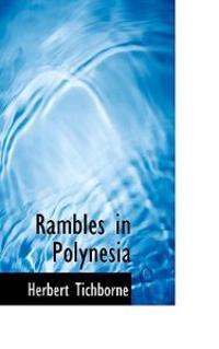 Rambles in Polynesia