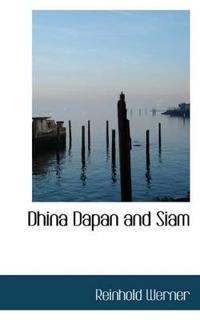 Dhina Dapan and Siam
