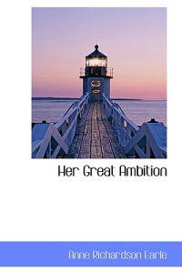 Her Great Ambition