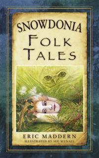 Snowdonia Folk Tales