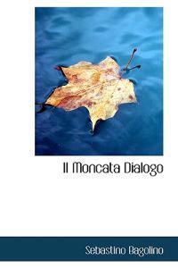 Il Moncata Dialogo