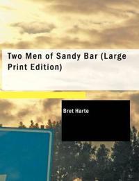 Two Men of Sandy Bar