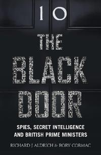 Black door - spies, secret intelligence and british prime ministers