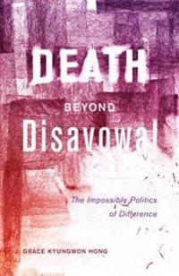 Death beyond Disavowal