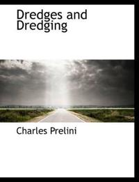 Dredges and Dredging